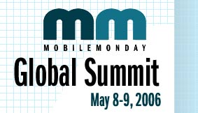 The MobileMonday Global Summit 2006